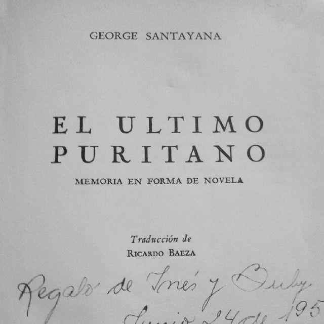 """""""Limpiando la última adquisición """"El último puritano"""" Santayana (1945) #book #theory"""""""