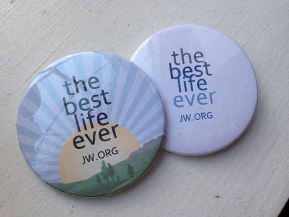 Best Life Ever JW.org Pin Button by TheLittleBirdShoppe on Etsy