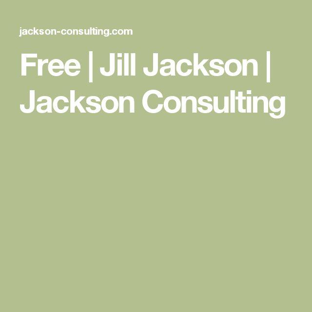 Free | Jill Jackson | Jackson Consulting