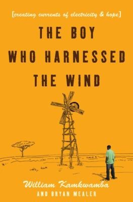 The Boy Who Harnessed the Wind: Creating Currents of Electricity and Hope. http://libcat.bentley.edu/record=b1280316~S0Book Club, Worth Reading, Wind, Book Worth, Harness, Dr. Who, Create Current, Boys Who, Williams Kamkwamba