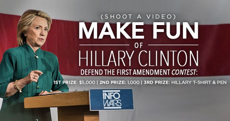 NATIONAL CONTEST TO STOP HILLARY'S ATTACK ON FREE SPEECH Shoot a video to make fun of Hillary! $6,000 in cash prizes!