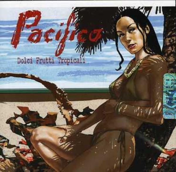 Pacifico - Dolci Frutti Tropicali