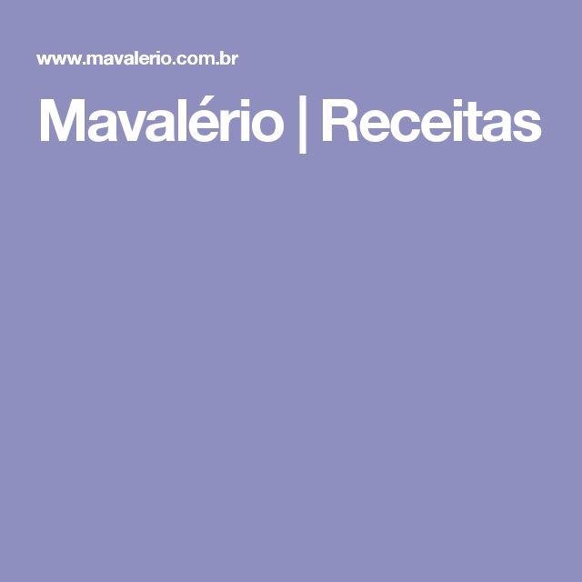 Mavalério | Receitas