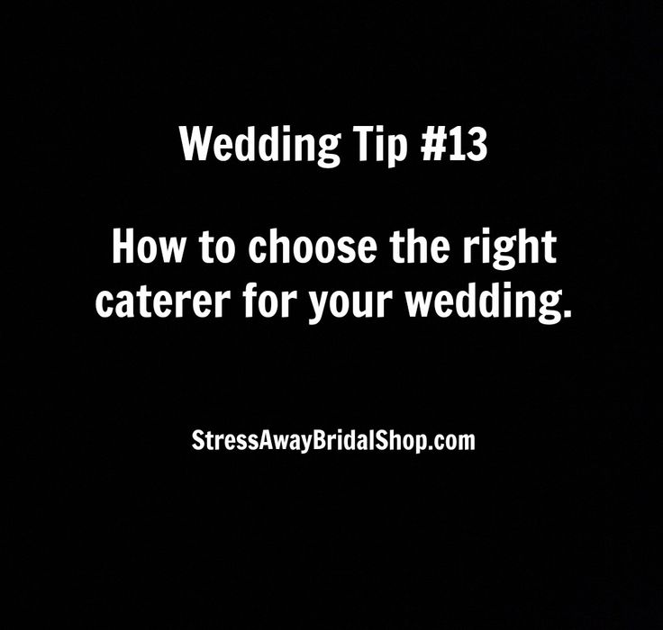 How To Choose The Right Caterer For Your Wedding