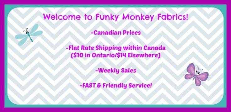 Funky Monkey Fabrics located in Ontario!
