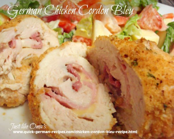 Chicken Cordon Bleu ... German-style! Yes ... check it out ... http://www.quick-german-recipes.com/chicken-cordon-bleu-recipe.html