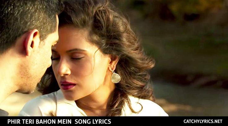 Phir Teri Bahon Mein Lyrics – Cabaret Song – Sonu Kakkar | Catchy Lyrics