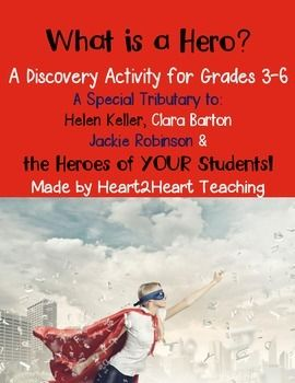 What is a Hero? A Discovery Lesson