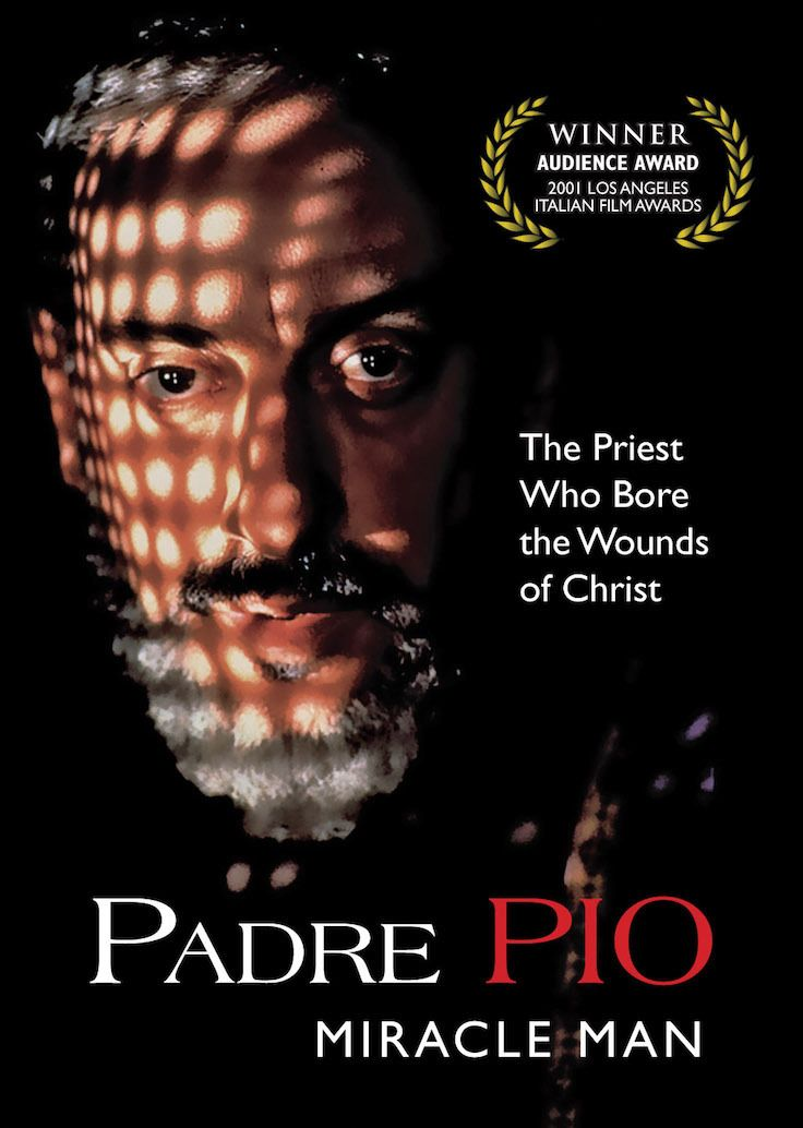 This movie captures St. Padre Pio's intense faith, devotion, and deep spiritual concern for others, as well as his great compassion for the sick and suffering. It reveals the amazing details and events in Padre Pio's life as a boy and throughout his 50 years as a friar, dramatizing the frequent attacks of the Devil on him, as well as the persecution he suffered at the hands of people, including those in the church. (http://store.casamaria.org/padre-pio-miracle-man-dvd/)