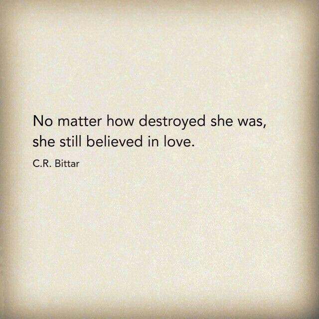 She still believed in love