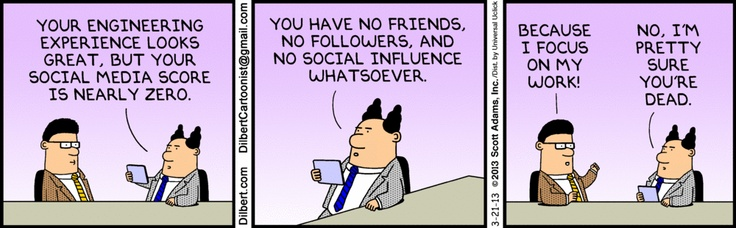 Why you should care about E-reputation even if you dont't care about your personal branding ! ;-) -Source : The Dilbert Strip for March 21, 2013