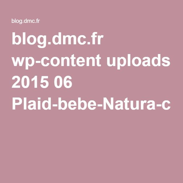blog.dmc.fr wp-content uploads 2015 06 Plaid-bebe-Natura-crochet.pdf
