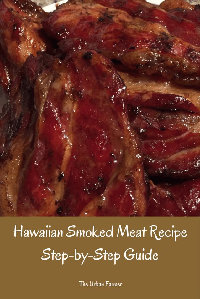 Hawaiian Smoked Meat Recipe Heat up that summer smoker and let's get smokin!  This recipe is sure to make into your smoking recipe bible.   #Smokedmeats #recipes #BBQ #Smokerrecipes
