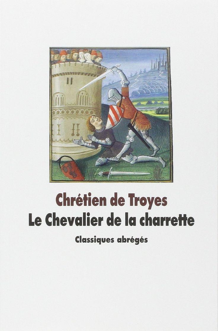 Chrétien de Troyes | Le Chevalier de la charrette