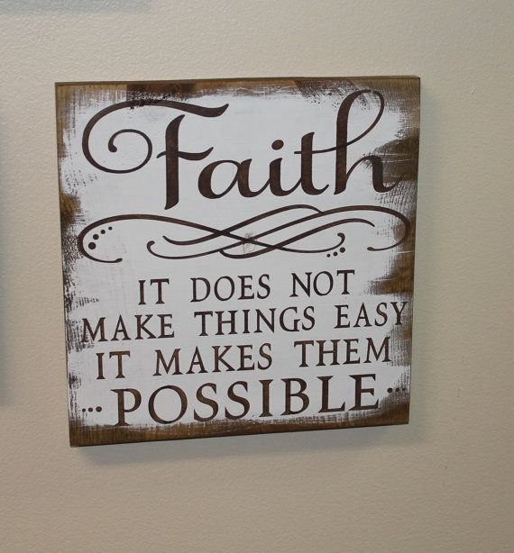 FAITH Sign/It Does Not Make Things Easy/It Makes Them POSSIBLE/Inspirational/Subway Style/Encourgement Sign