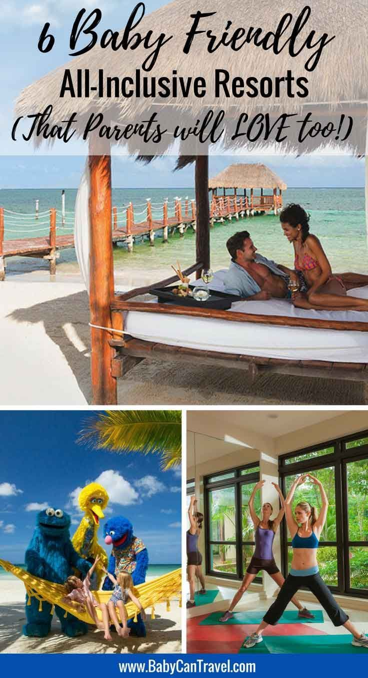 7 Best Baby Friendly All Inclusive Resorts For 2020 Best Vacations With Toddlers Vacation Locations Family Travel