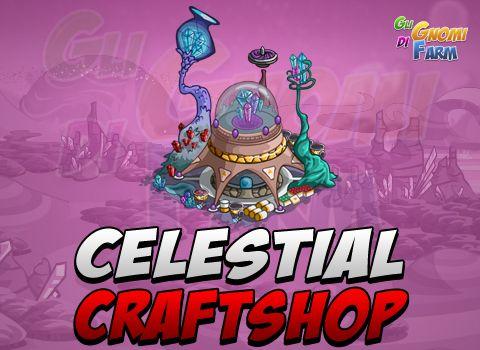 Celestial Pastures: nuovo Craftshop