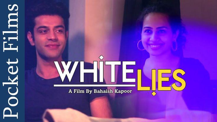 White Lies - The secrets of relationship & affair | #RomanticShortFilm
