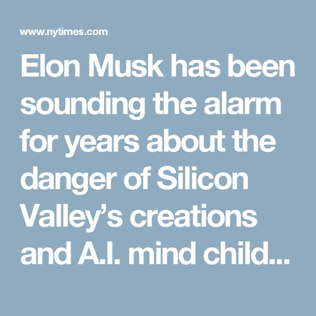 "Elon Musk has been sounding the alarm for years about the danger of Silicon Valley's creations and A.I. mind children getting out of control and hurting humanity. The digerati at Facebook and Google are either being naïve or cynical and greedy in thinking that it's enough just to have a vague code of conduct that says ""Don't be evil,"" as Google does. As Musk say : ""It's great when the emperor is Marcus Aurelius. It's not so great when the emperor is Caligula."""