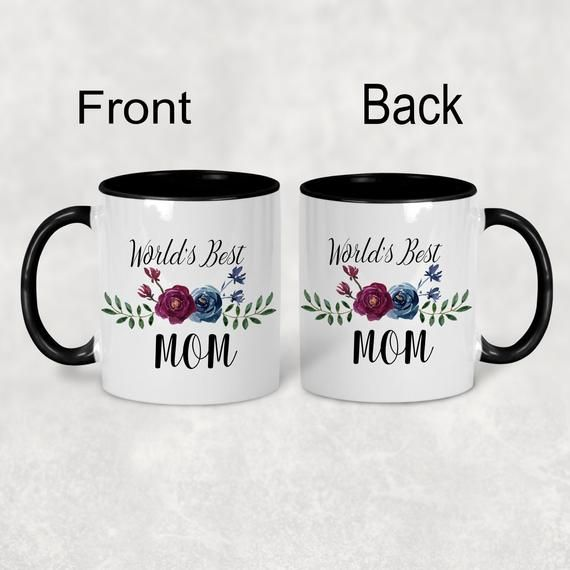 Worlds Best Mom Mug, Mothers Day Gift for Mom, Birthday Gift for Mom, New Mom Gift from Daughter, Coffee Mug for Mom
