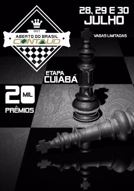 Xadrez Palmas e Região: Aberto do Brasil CONTAUD - Etapa Cuiabá