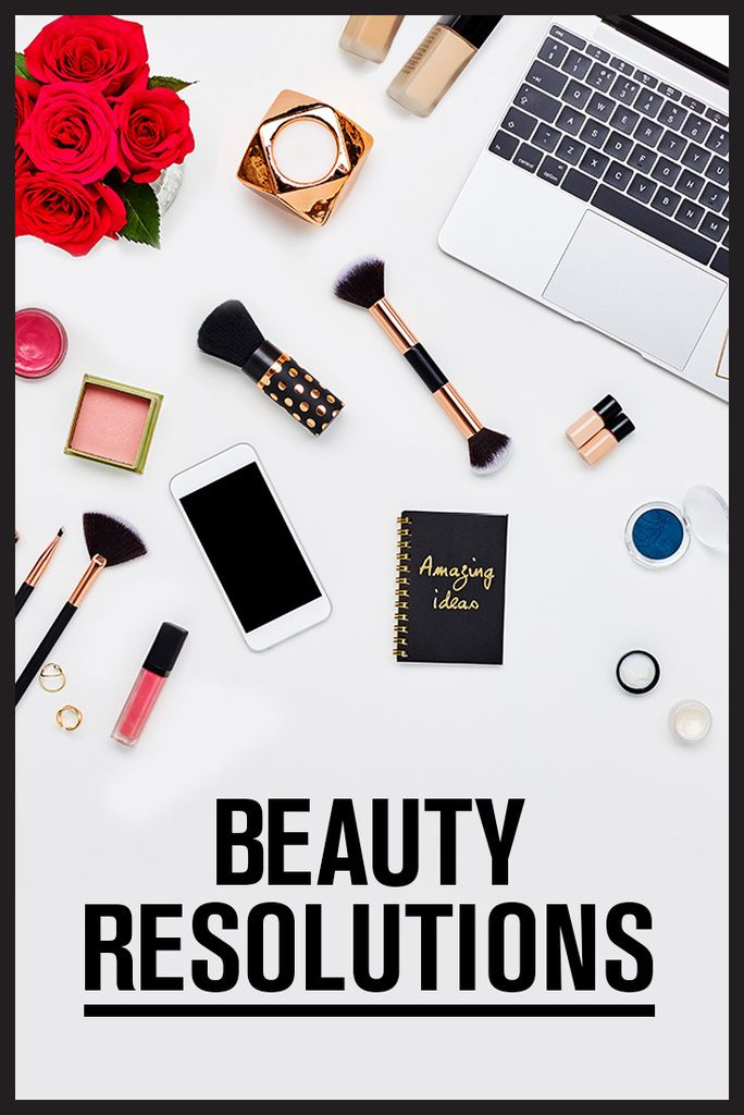 2017 new year's beauty resolutions from Canadian beauty editors, bloggers and makeup artists.
