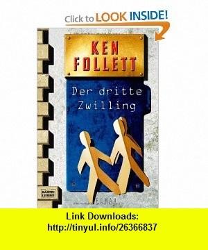 Der Dritte Zwilling (German Edition) (9783404129423) Ken Follett , ISBN-10: 3404129423  , ISBN-13: 978-3404129423 ,  , tutorials , pdf , ebook , torrent , downloads , rapidshare , filesonic , hotfile , megaupload , fileserve