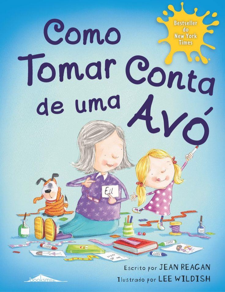 Como Tomar Conta Avó_dp_MIOLO.indd 2 8/4/15 17:20