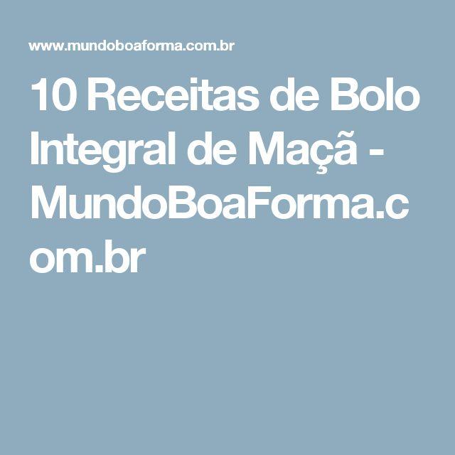 10 Receitas de Bolo Integral de Maçã - MundoBoaForma.com.br