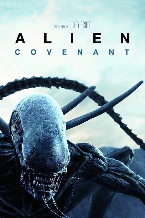 Alien Covenant En Espanol Latino Gnula The Covenant Covenant Movie Aliens Movie