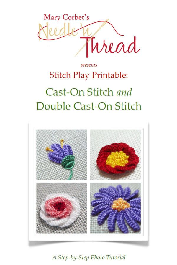 This 22-page Stitch Printable will teach you, step-by-step, how to work two dimensional embroidery stitches: the cast-on stitch and the double cast-on stitch. You'll also learn how to create fo...