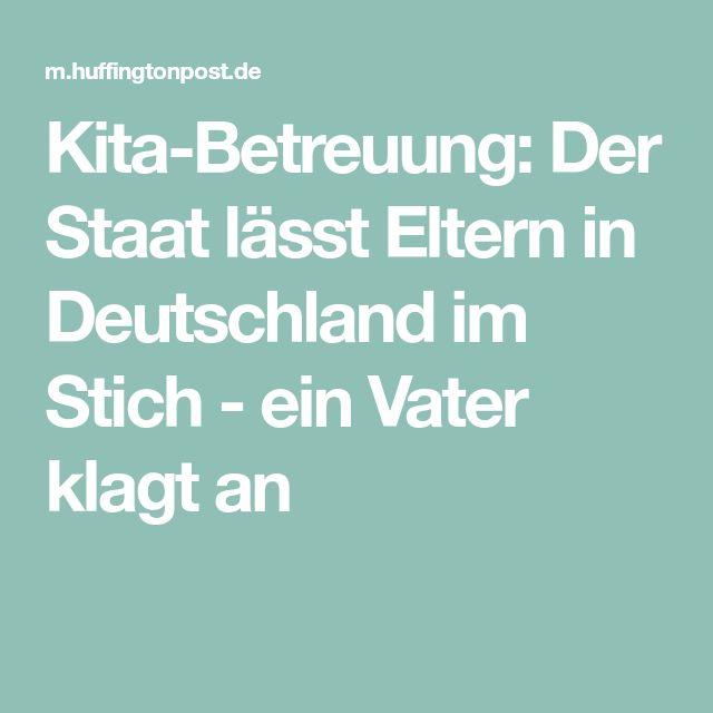Kita-Betreuung: Der Staat lässt Eltern in Deutschland im Stich - ein Vater klagt an