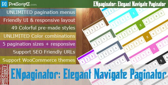 ENpaginator: Elegant Navigate Paginator . ENpaginator: has features such as High Resolution: No, Compatible Browsers: IE6, IE7, IE8, IE9, IE10, IE11, Firefox, Safari, Opera, Chrome, Software Version: PHP 4.x, PHP 5.x, PHP 5.0 - 5.2, PHP 5.3, PHP 5.4, PHP 5.5