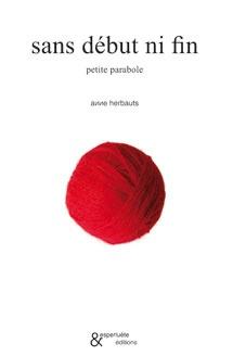 sans début ni fin - Anne Herbauts - Esperluete éditions