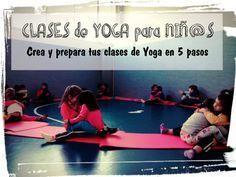 YOGA-EMOCIONA. Prepara tus clases de Yoga en 5 pasos.