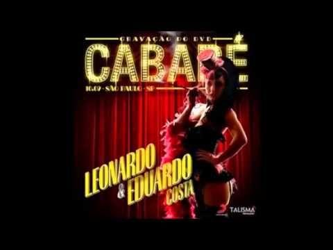 Leonardo e Eduardo Costa CD Cabaré COMPLETO