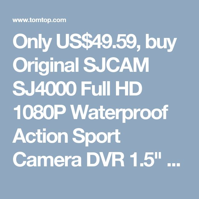 "Only US$49.59, buy Original SJCAM SJ4000 Full HD 1080P Waterproof Action Sport Camera DVR 1.5"" 170° Wide Angle Lens with Battery & USB Cable  Accessories online shopping at tomtop.com."