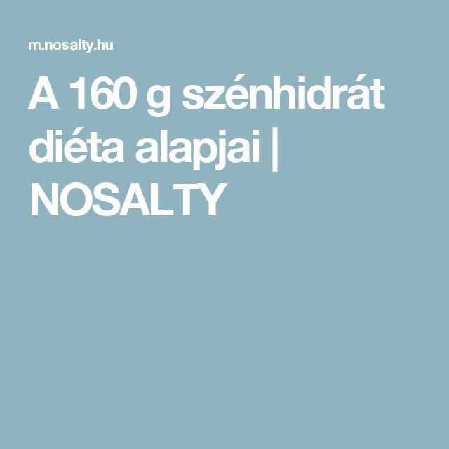 A 160 g szénhidrát diéta alapjai | NOSALTY