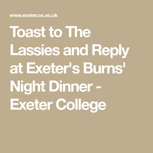 Toast to The Lassies and Reply at Exeter's Burns' Night Dinner - Exeter College