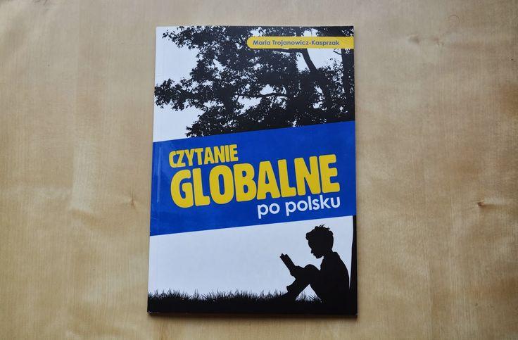 Wczesna edukacja Zosi. Świat Zosi w pigułce.: Czytanie globalne po polsku