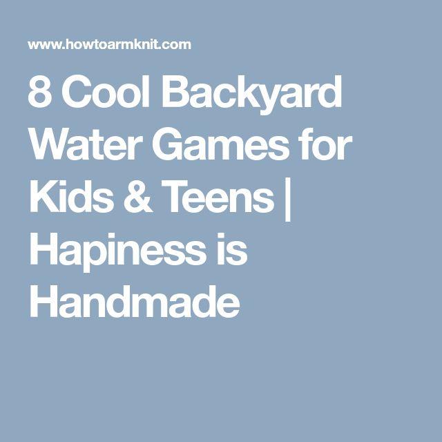 8 Cool Backyard Water Games for Kids & Teens | Hapiness is Handmade