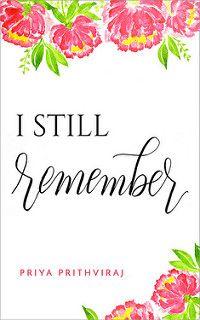 Cover Reveal: I Still Remember by Priya Prithviraj