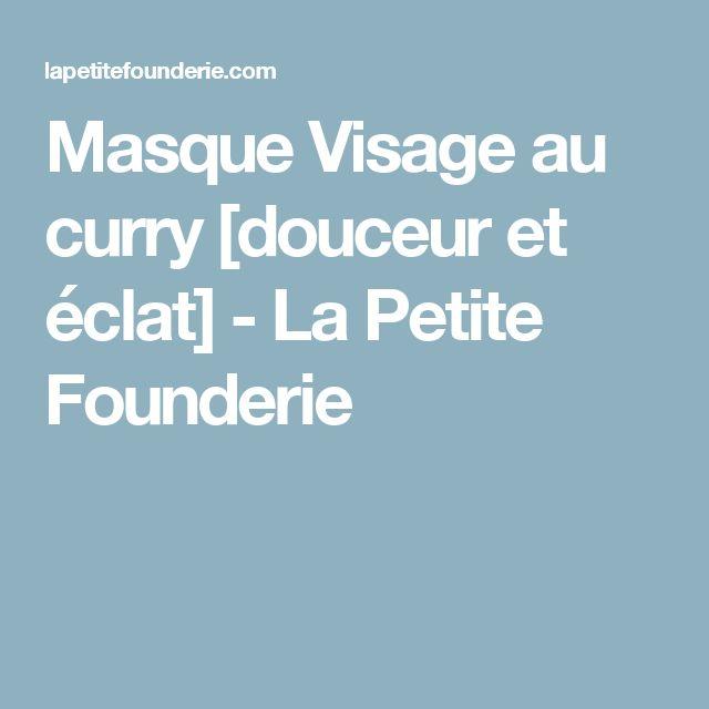 Masque Visage au curry [douceur et éclat] - La Petite Founderie
