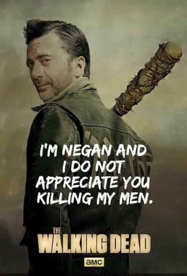 Negan. The Walking Dead  Dude I have no idea who this dude is.  But I have a feeling that's about to change soon  Can't wait til season 7