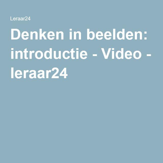 Denken in beelden: introductie - Video - leraar24