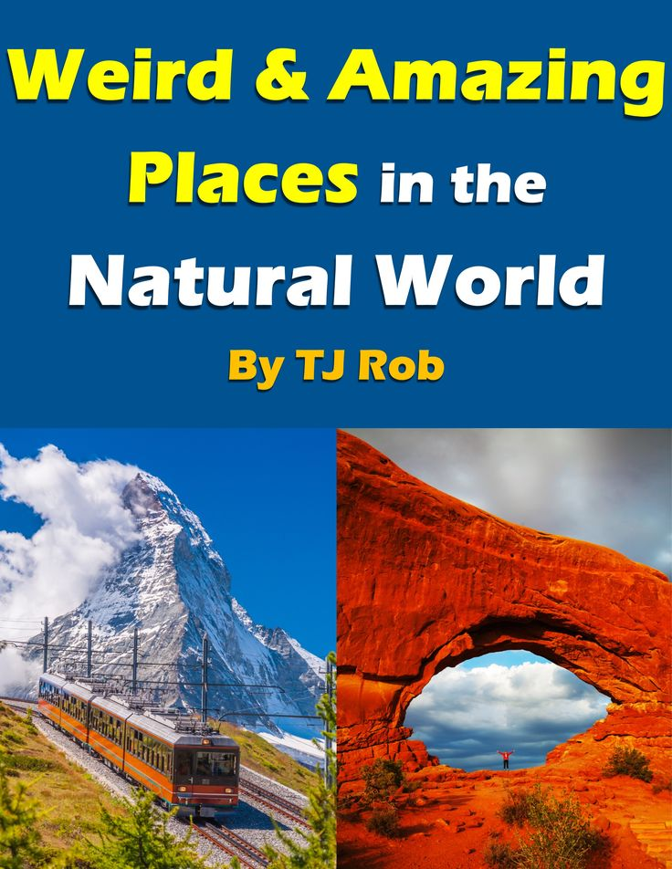Our Planet is filled with incredible and wondrous places. There are tons of Weird & Amazing Places in the Natural World. Uncover some of Earth's natural marvels that are truly unbelievable! #earthwonders #nature #naturalwonders #kidslit