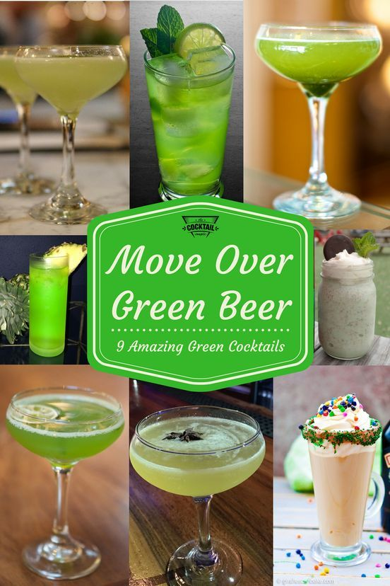 Move Over Green Beer! Here are 9 green cocktails to try this St. Patrick's Day!