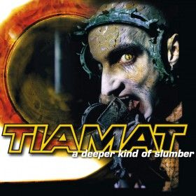 Tiamat A Deeper Kind of Slumber album cover