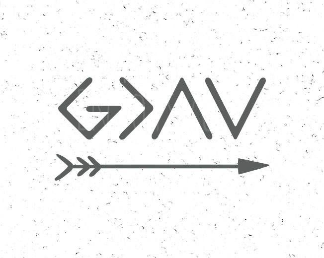 God is Greater than the highs and lows svg а file God is Greater svg God SVG Christian SVG Religious SVG Cricut Digital Cut File silhouette