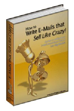 How To Write Emails that sell Like Crazy